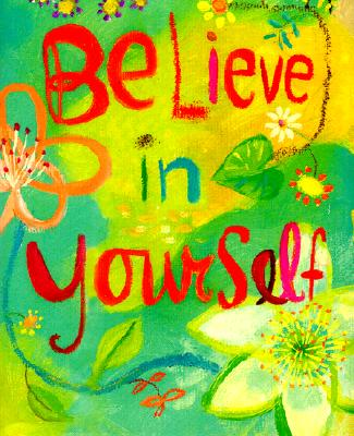 Believe in Yourself By Conry, Beth Mende/ Ingemanson, Donna (ILT)