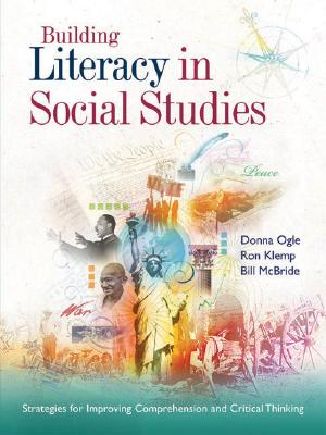Building Literacy in Social Studies By Ogle, Donna/ Klemp, Ron/ McBride, Bill